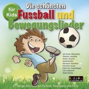 Die schönsten Fussball und Bewegungslieder