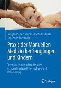 Praxis der Manuellen Medizin bei Säuglingen und Kindern