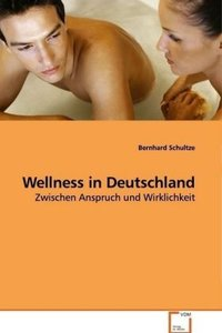 Wellness in Deutschland
