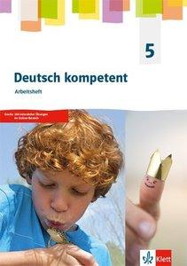 deutsch.kompetent 5. Allgemeine Ausgabe 2019 Gymnasium. Arbeitsh