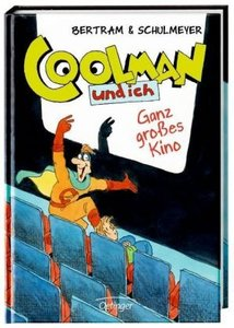 Coolman und ich 03. Ganz großes Kino