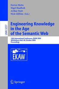 Engineering Knowledge in the Age of the Semantic Web