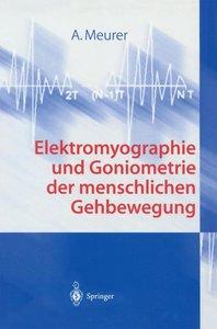 Elektromyographie und Goniometrie der menschlichen Gehbewegung