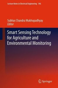 Smart Sensing Technology for Agriculture and Environmental Monit