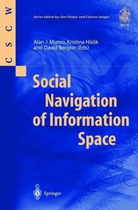 Social Navigation of Information Space