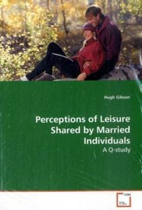 Perceptions of Leisure Shared by Married Individuals