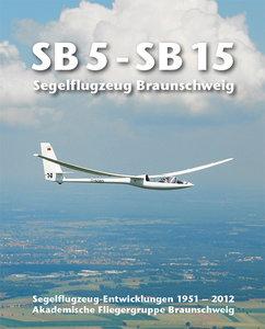 Segelflugzeug Braunschweig SB 5 - SB 15