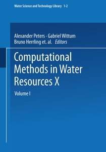 Computational Methods in Water Resources X