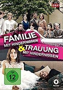 Familie mit Hindernissen & Trauung mit Hindernissen