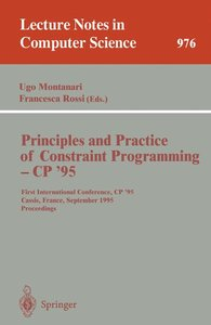 Principles and Practice of Constraint Programming - CP '95