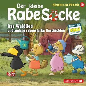 Der kleine Rabe Socke - Das Waldlied und andere rabenstarke Gesc