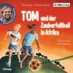 Tom Und Der Zauberfußball In Afrika