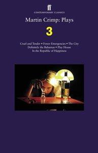 Martin Crimp: Plays 3
