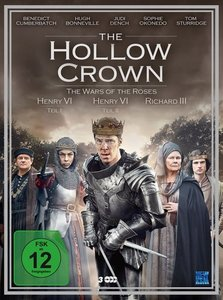 The Hollow Crown - The Wars of the Roses