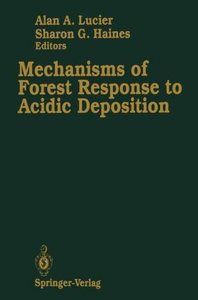 Mechanisms of Forest Response to Acidic Deposition