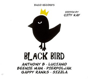 Black Bird/Big Slap Riddims