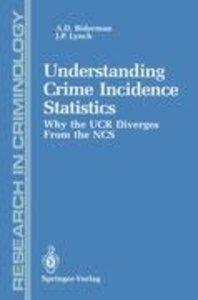 Understanding Crime Incidence Statistics