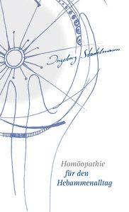Homöopathie für den Hebammenalltag