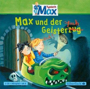Typisch Max. Max und der Geisterspuk