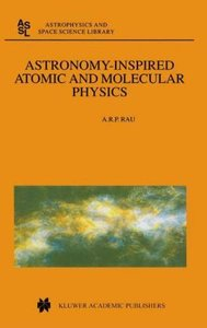 Astronomy-Inspired Atomic and Molecular Physics