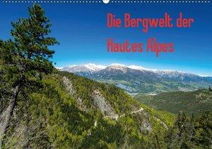 Die Bergwelt der Hautes Alpes