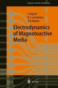 Electrodynamics of Magnetoactive Media