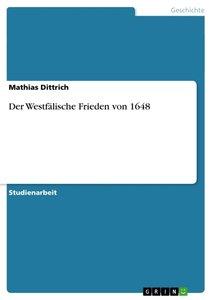 Der Westfälische Frieden von 1648