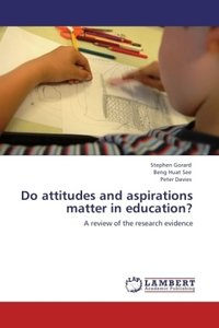 Do attitudes and aspirations matter in education?