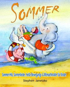 Sommer - Sommer-Hits, Sonnenlieder, heiße Bewegungs- und Mitmach