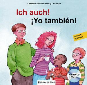 Ich auch! Kinderbuch Deutsch-Spanisch