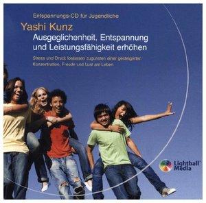 Entspannungs-CD für Jugendliche: Ausgeglichenheit, Entspannung u