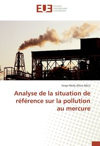 Analyse de la situation de référence sur la pollution au mercure