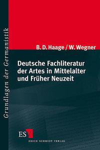 Deutsche Fachliteratur der Artes in Mittelalter und Früher Neuze