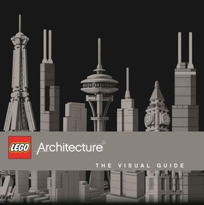 Lego: Architecture: The Visual Guide