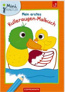 Mein erstes Kulleraugen-Malbuch: Enten