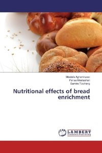 Nutritional effects of bread enrichment