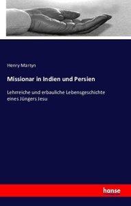 Missionar in Indien und Persien