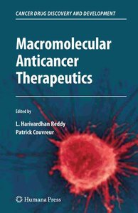 Macromolecular Anticancer Therapeutics