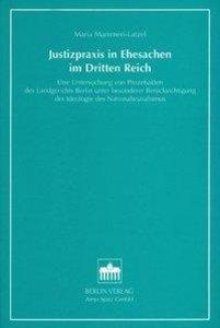 Justizpraxis in Ehesachen im Dritten Reich