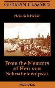From the Memoirs of Herr Von Schnabelewopski (German Classics)