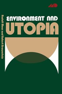 Environment and Utopia