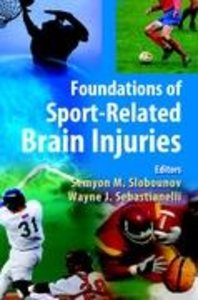 Foundations of Sport-Related Brain Injuries