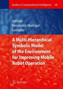 Multiple Abstraction Hierarchies for Mobile Robot Operation in L