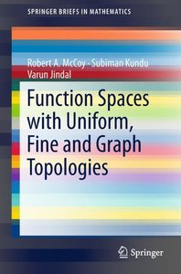 Function Spaces with the Uniform, Fine and Graph Topologies