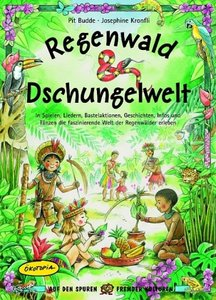 Regenwald & Dschungelwelt