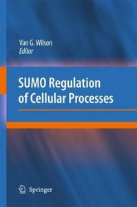 SUMO Regulation of Cellular Processes