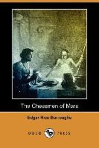 The Chessmen of Mars (Dodo Press)