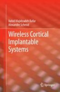 Wireless Cortical Implantable Systems