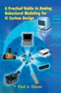 A Practical Guide to Analog Behavioral Modeling for IC System De