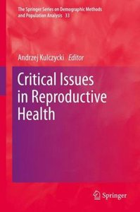 Critical Issues in Reproductive Health
